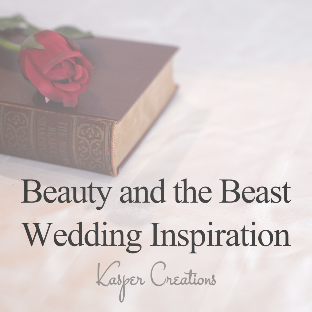 Disney Inspired Wedding #8 :: Beauty and the Beast Theme